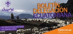 MOOT SCOUT MUNDIAL ISLANDIA 2017 BOLETÍN DELEGACIÓN ECUATORIANA