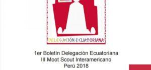 1er Boletín Delegación Ecuatoriana III Moot Scout Interamericano Perú 2018